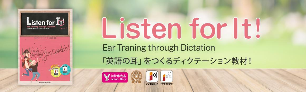 Listen for It!